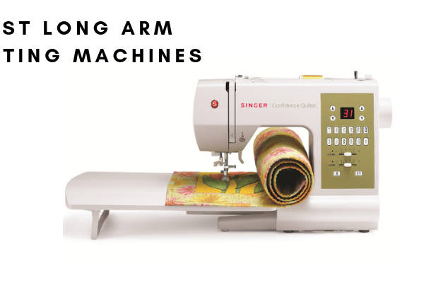Best Long Arm Quilting Machines 2019 – Top 6 Rated Reviews