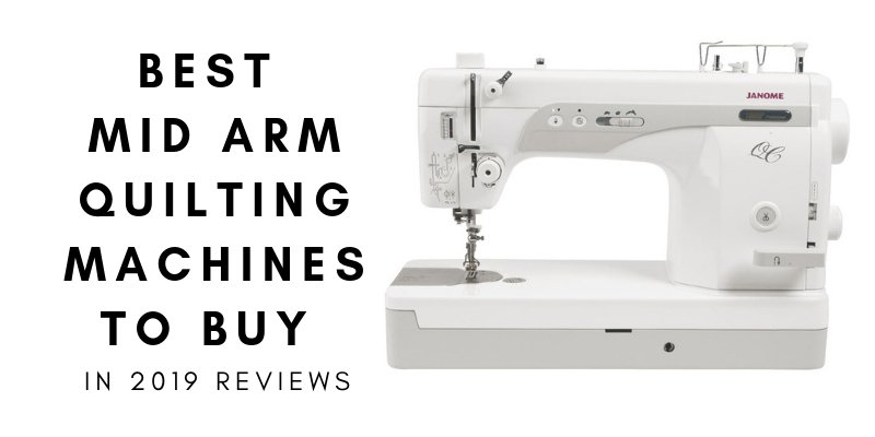 Top 3 Best Mid Arm Quilting Machine In 2021 Reviews