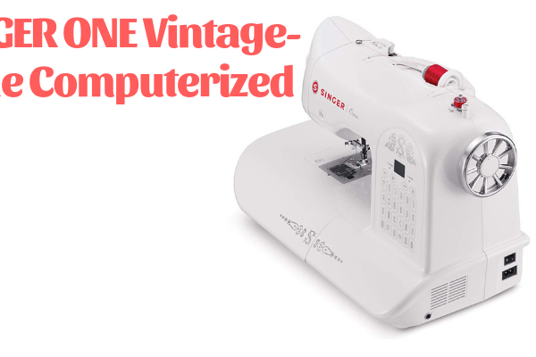 SINGER ONE Vintage-Style Computerized Sewing Machine Review