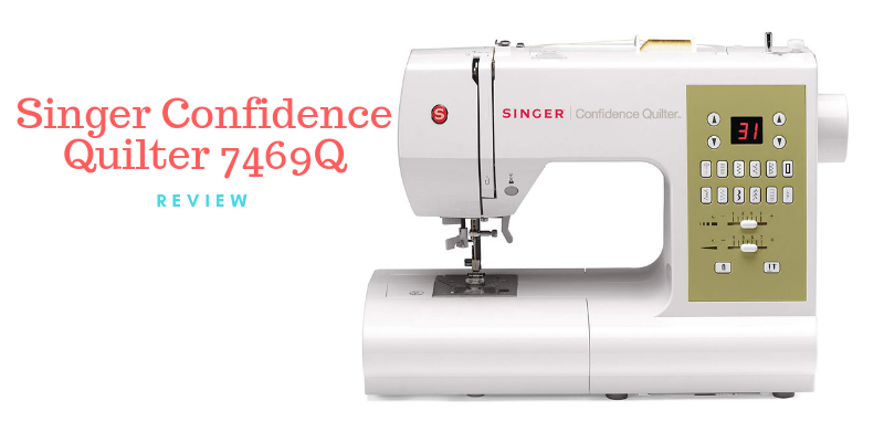 Singer Confidence Quilter 7469Q Electronic Portable Sewing Machine Review