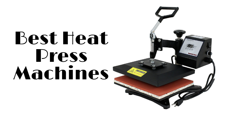 Best Heat Press Machines