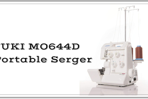 JUKI MO644D Portable Serger Review