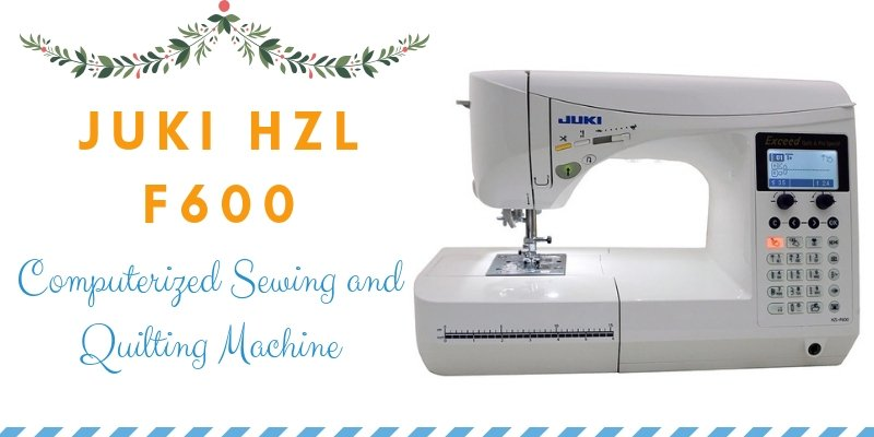 Juki HZL F600 Computerized Sewing and Quilting Machine